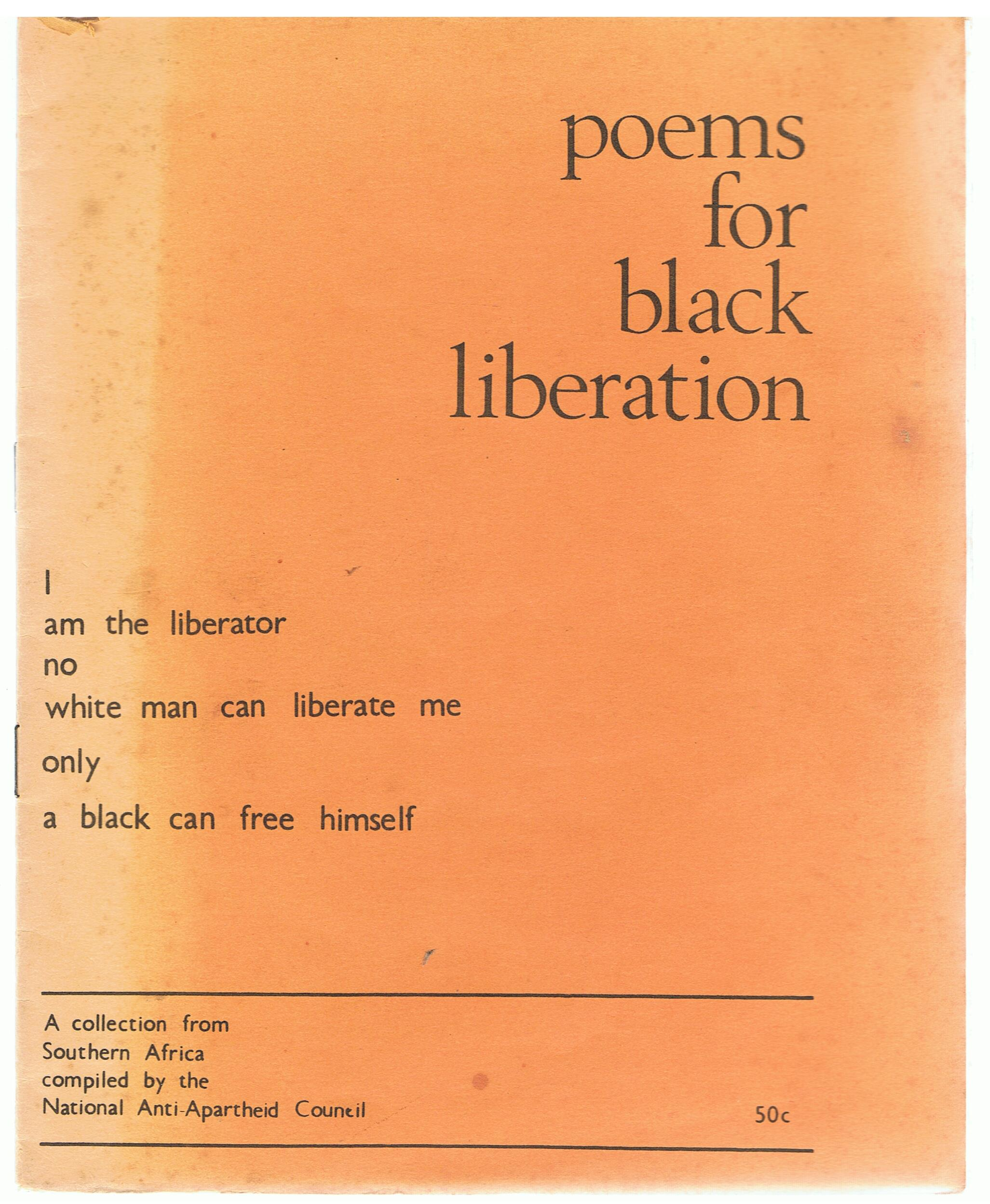 Image for Poems for Black Liberation. A Collection from Southern Africa compliled by the National Anti-Apartheid Council.