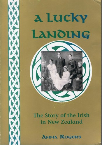 Image for A lucky landing: The story of the Irish in New Zealand