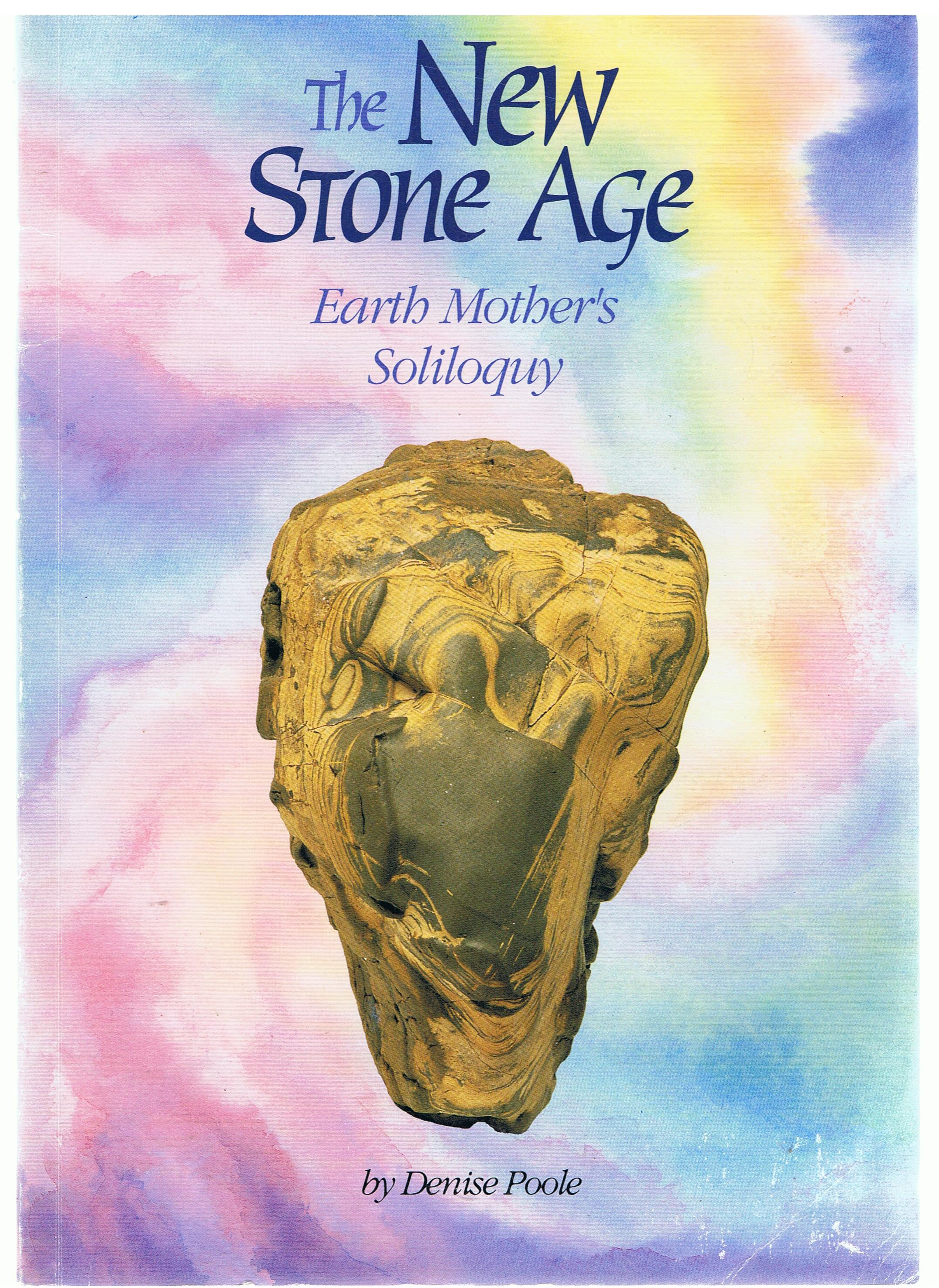 Image for The New Stone Age. Earth Mother's Soliloquy.