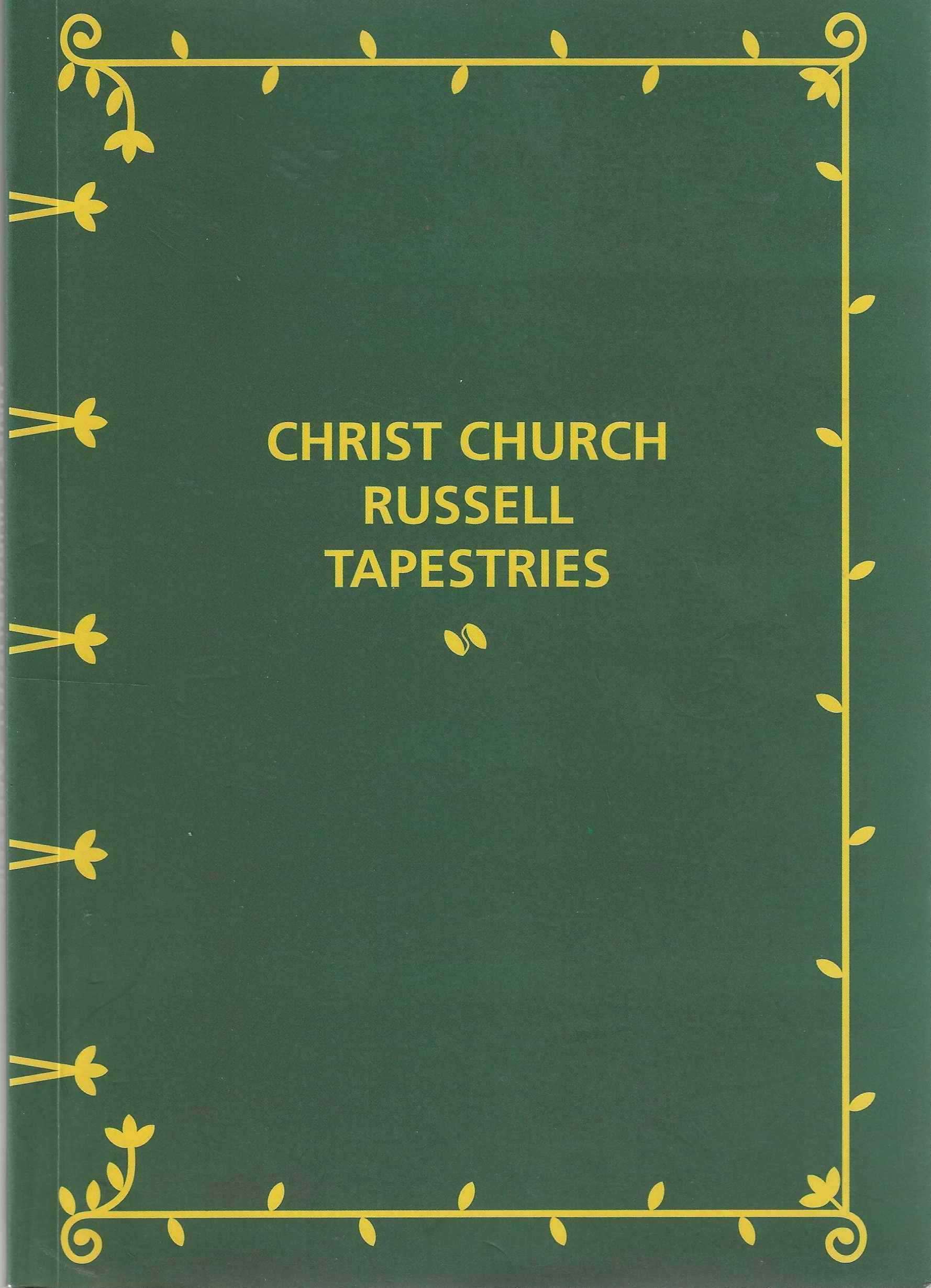 Image for Christ Church Russell Tapestries May 1990 - January 1999