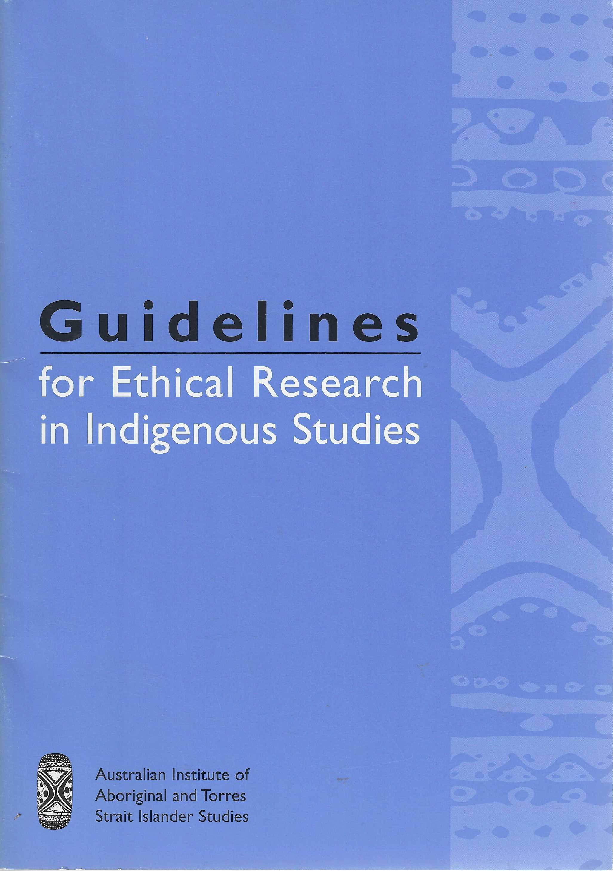 Image for Guidelines for Ethical Research in Indigenous Studies