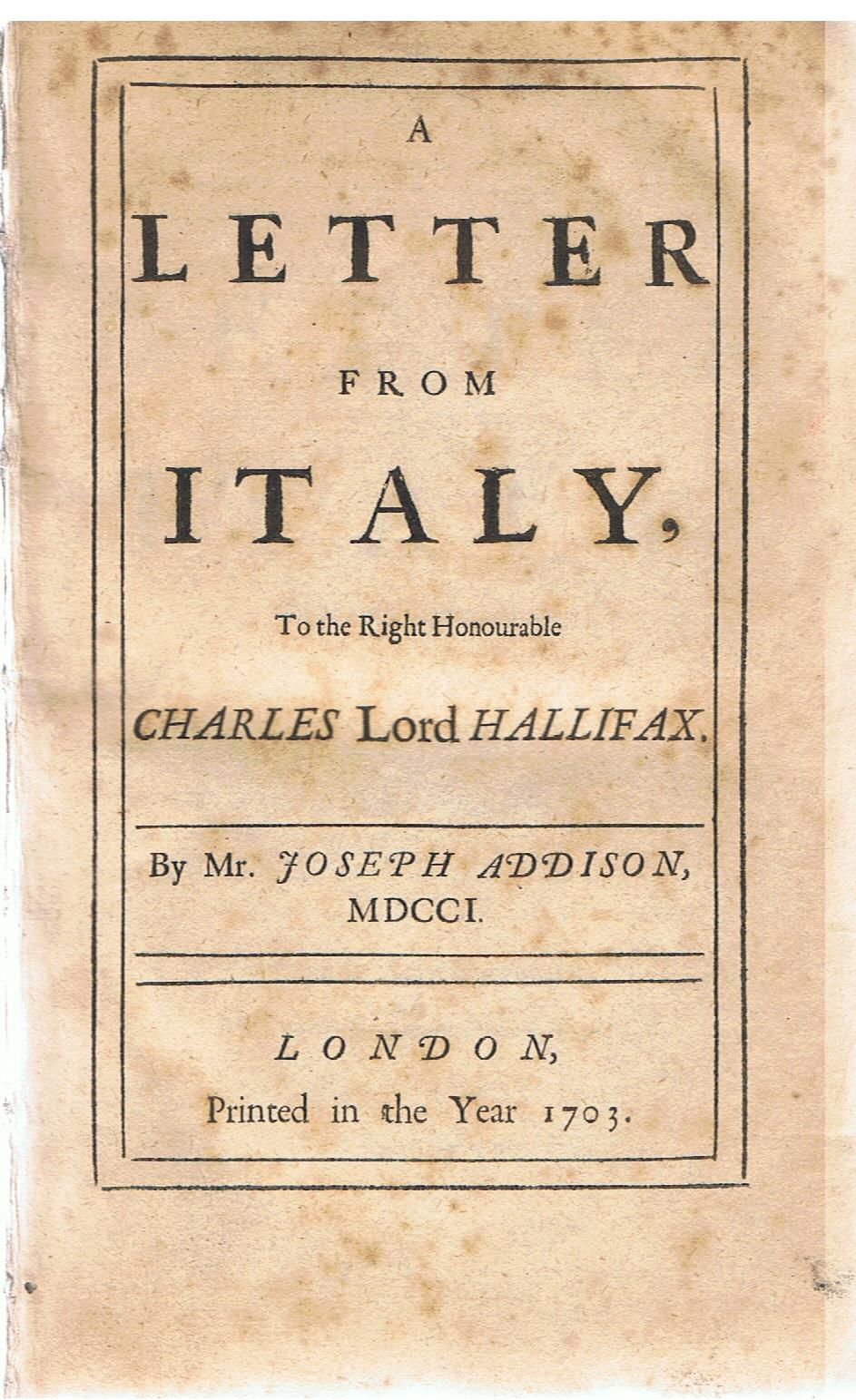 Image for A Letter from Italy, to the Right Honourable Charles Lord Halifax.
