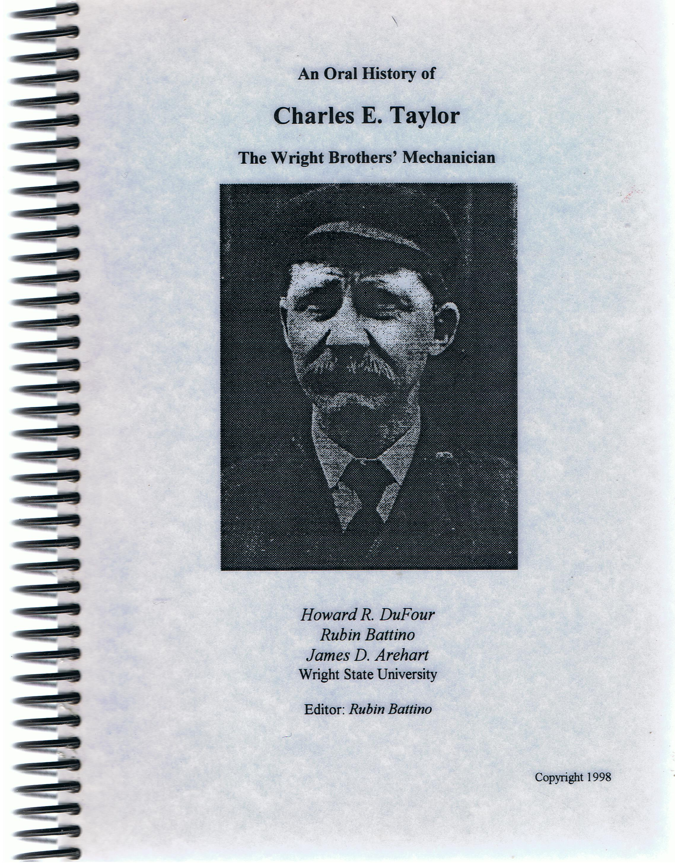 Image for An Oral History of Charles E. Taylor, the Wright brothers' Mechanician.
