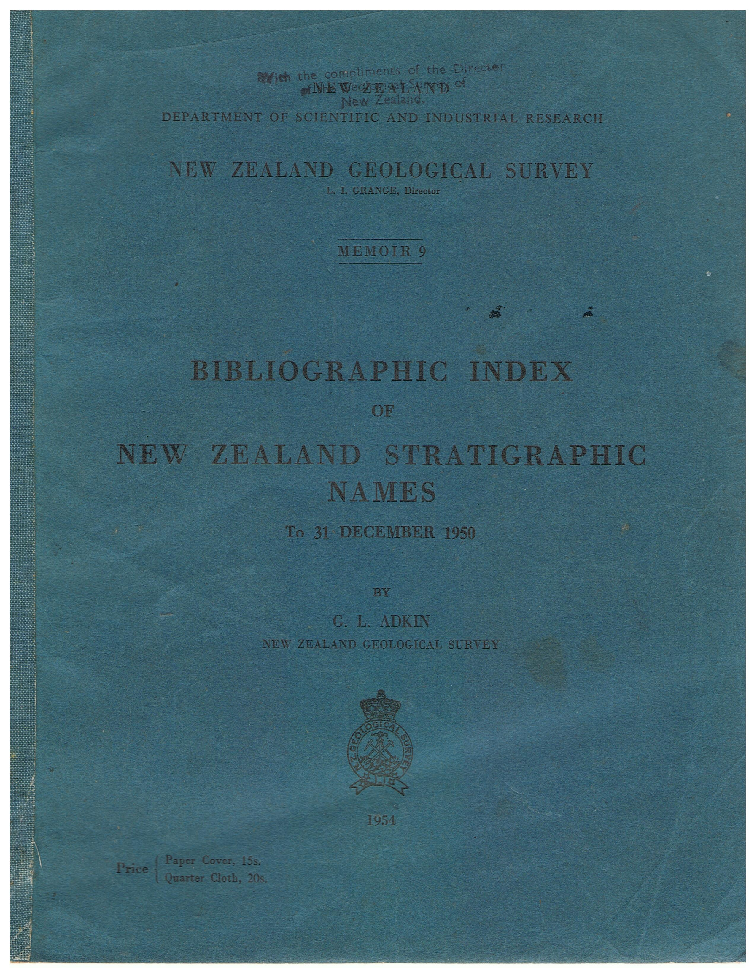 Image for Bibliographic Index of New Zealand Stratigraphic Names to 31 December 1950. (New Zealand Geological Survey Memoir 9).