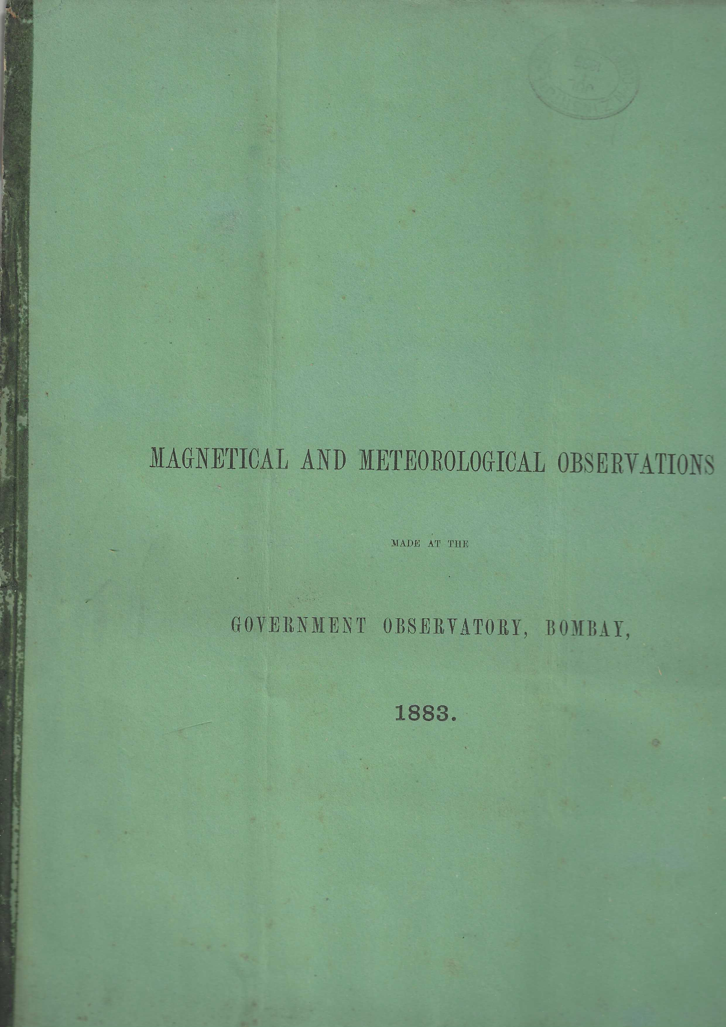 Image for Magnetical and Meteorological Observations made at the Government Observatory, Bombay, in the Year 1883.