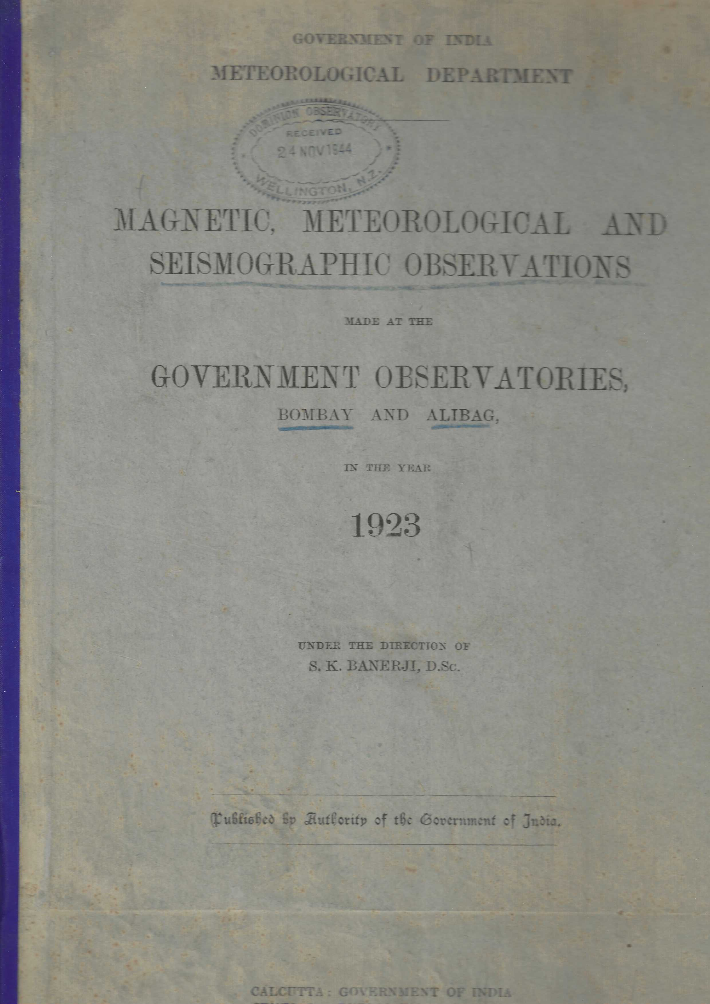 Image for Magnetic, Meteorological and Seismographic Observations made at the Government Observatories, Bombay and Alibag, in the Year 1923.