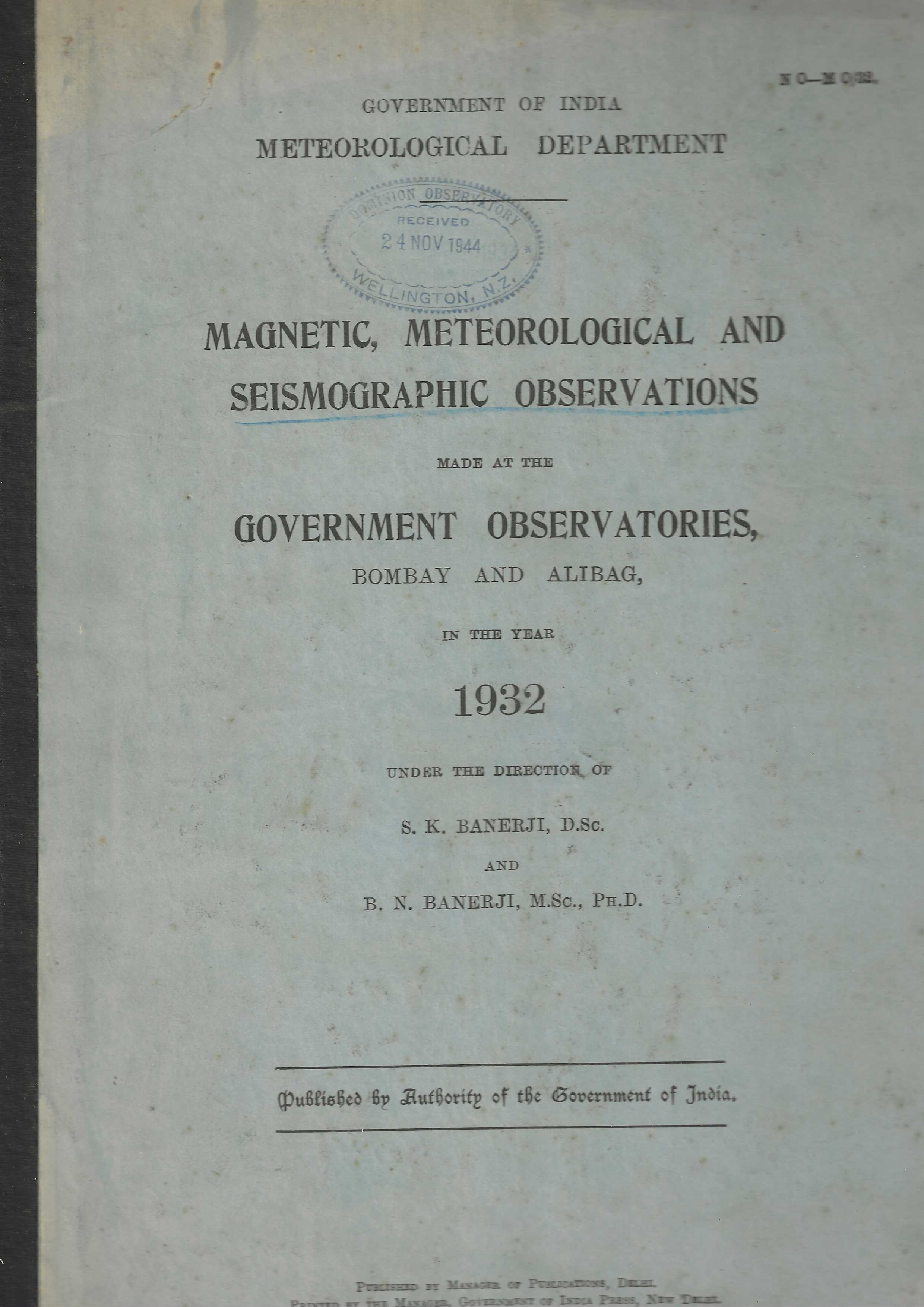 Image for Magnetic, Meteorological and Seismographic Observations made at the Government Observatories, Bombay and Alibag, in the Year 1932.