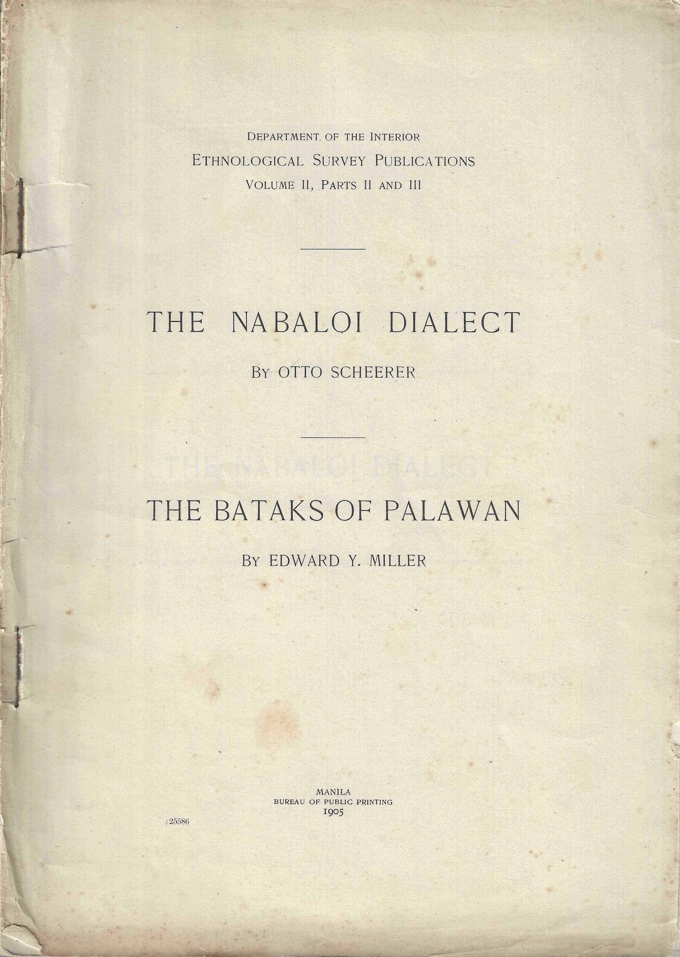 Image for The Nabaloi Dialect. The Bataks of Palawan.