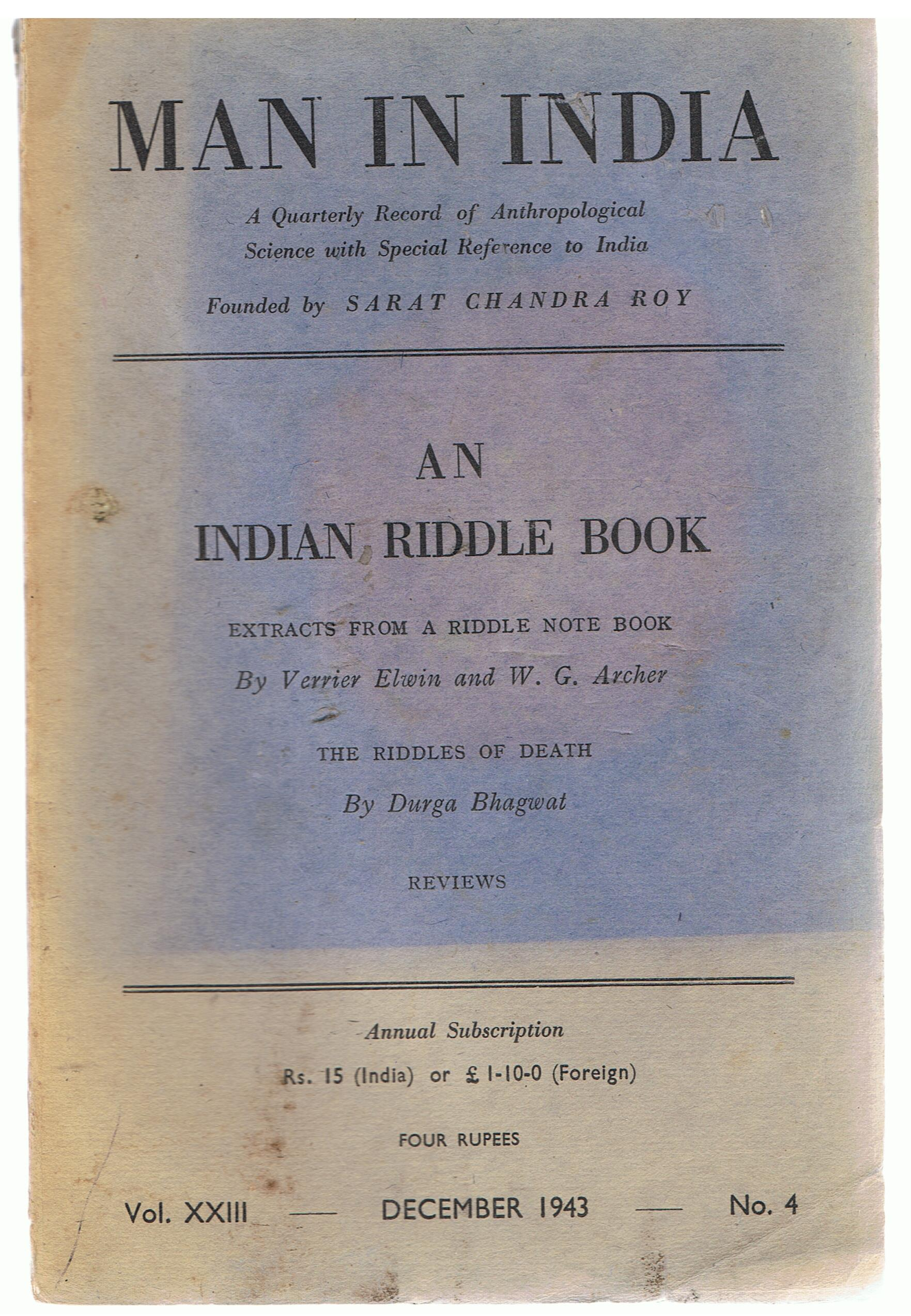 Image for Man in India a Quarterly Record of Anthropological Science with Special Reference to India. Vol 23, No. 4, December 1943.